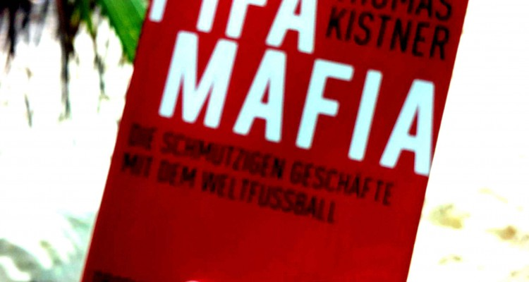 Thomas Kistner – Fifa Mafia