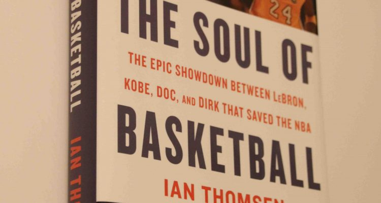 Ian Thomsen – The Soul of Basketball